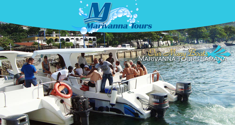 Marivanna Tours Samana is Offering Many Boat Tours and Excursions leaving from the Town and Port of Samana... Cruise Ship Shore Excursions from port of Samana...
